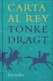 Portada Carta al rey Tonke Dragt