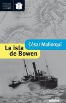 Premio nacional de Literatura infantil y juvenil 2013 César Mallorquíi LA ISLA DE BOWEN