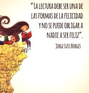Cartel de Jorge Luis Borges Lectura y felicidad