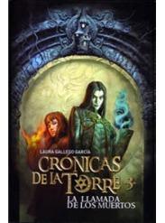 Crónicas de la Torre III La llamada de los muertos