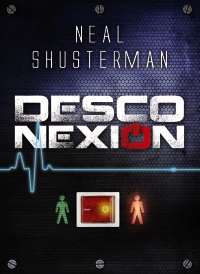 Portada Desconexión Neal Shusterman