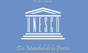 Día Mundial de la Poesía UNESCO 21 marzo 2015